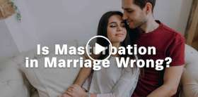 Is masturbation in marriage wrong? - Dave and Ashley Willis (June-25-2019)
