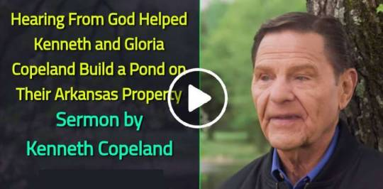 Hearing From God Helped Kenneth and Gloria Copeland Build a Pond on Their Arkansas Property - Kenneth Copeland (June-18-2019)