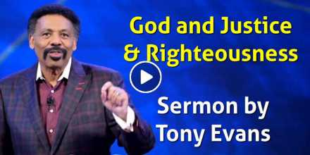 God and Justice & Righteousness - Tony Evans (October-25-2020)