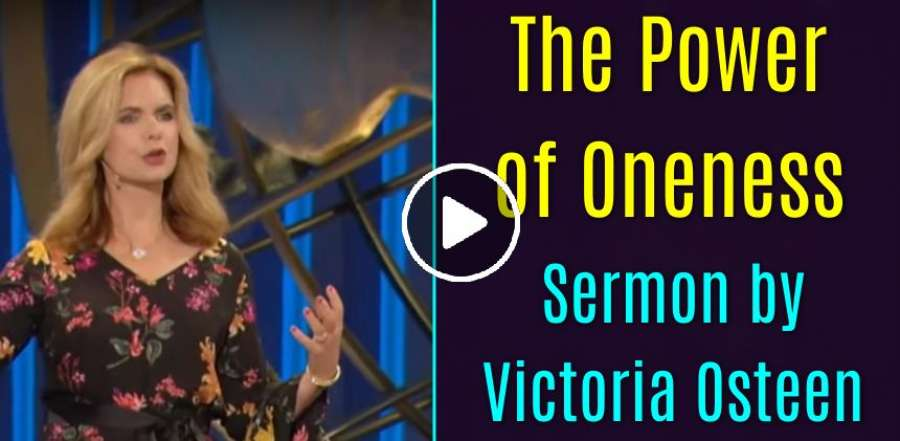 The Power of Oneness - Victoria Osteen
