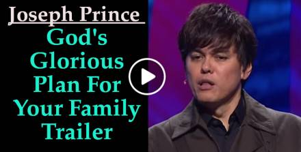 Joseph Prince (May 24, 2018) - God's Glorious Plan For Your Family Trailer