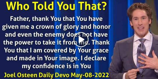Who Told You That? - Joel Osteen Daily Devotion (May-08-2021)