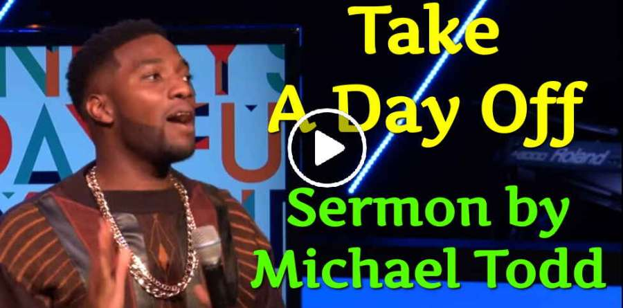 Take A Day Off - Michael Todd (June-01-2019)