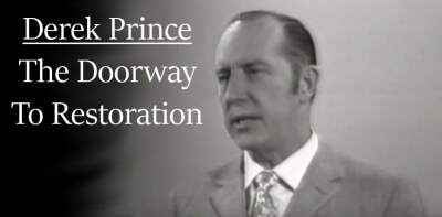 Derek Prince sermon The Doorway To Restoration - online