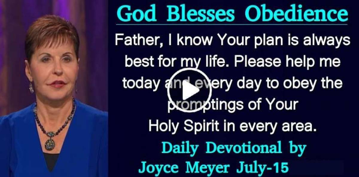 God Blesses Obedience - Daily Devotional of Joyce Meyer (October-15-2018)