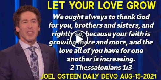 Let Your Love Grow - Joel Osteen Daily Devotion (August-15-2019)
