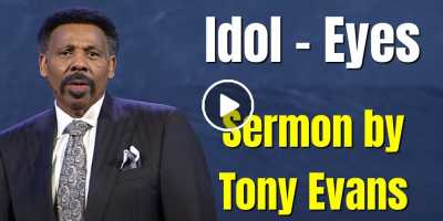 Idol – Eyes - Tony Evans (September-16-2020)