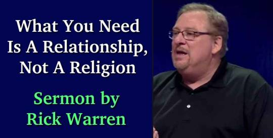 What You Need Is A Relationship, Not A Religion - Rick Warren (June-13-2018)