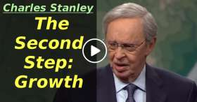 The Second Step: Growth – Dr. Charles Stanley (January-23-2020)