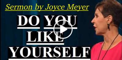 Joyce Meyer - Do You Like Yourself (March-26-2019)