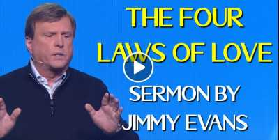 The Four Laws of Love - Jimmy Evans (July-29-2020)
