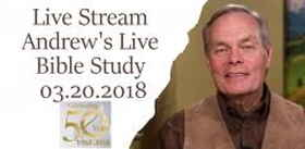 Live Stream, Andrew's Live Bible Study - March 20, 2018 - Andrew Wommack Ministries