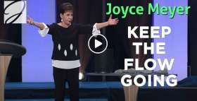 Keep The Flow Going - Joyce Meyer (November-22-2020)