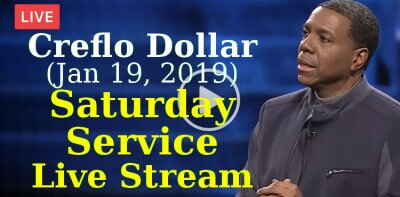 Creflo Dollar, Saturday Service (January-19-2019) Live Stream