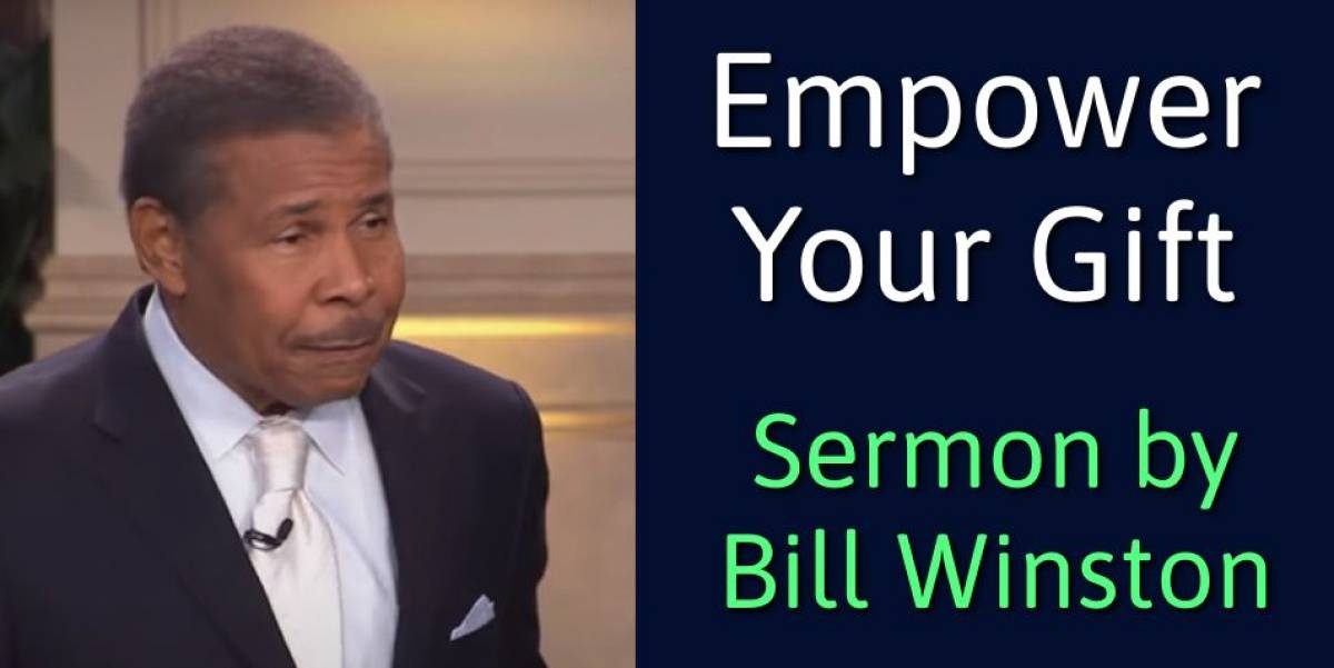 Empower Your Gift - The Normal Christian Life - Bill Winston (August-09-2018)