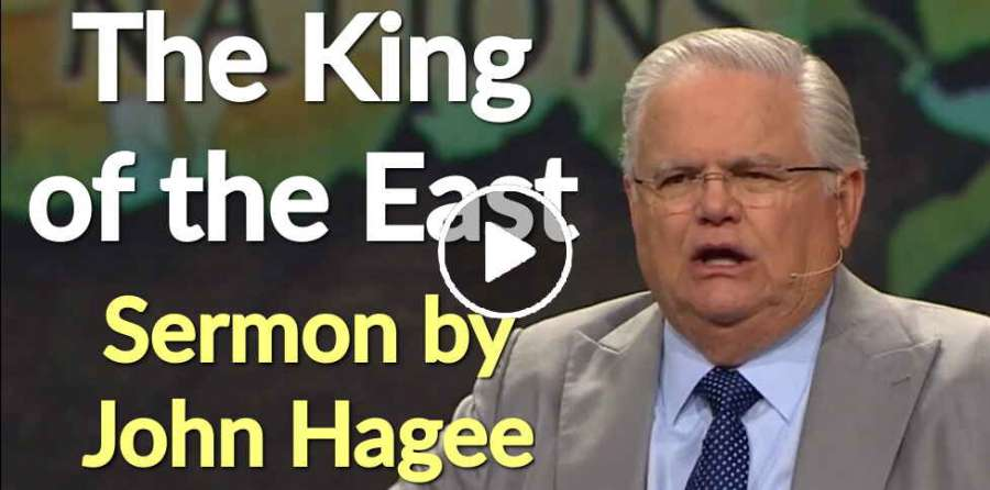 John Hagee - The King of the East (June-28-2019)