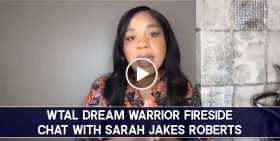 WTAL Dream Warrior Fireside Chat with Sarah Jakes Roberts (October-21-2020)