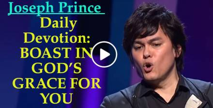 BOAST IN GOD'S GRACE FOR YOU - Joseph Prince Daily Devotion (February-05-2019)