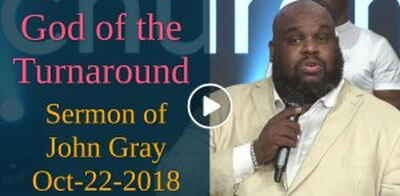 John Gray - God of the Turnaround (October-22-2018)