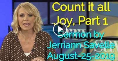 Count it all Joy, Part 1 - Jerriann Savelle (August-25-2019)