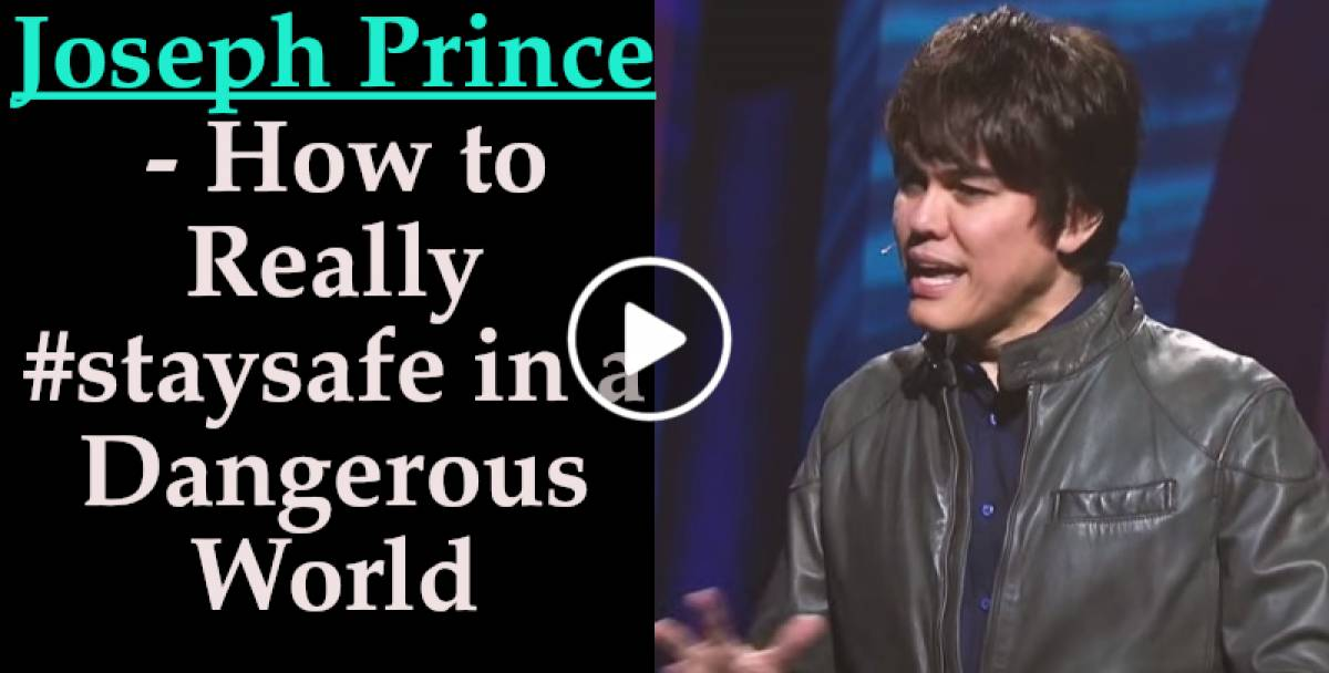 How to Really #staysafe in a Dangerous World (16 Jan. 2018) - Joseph Prince