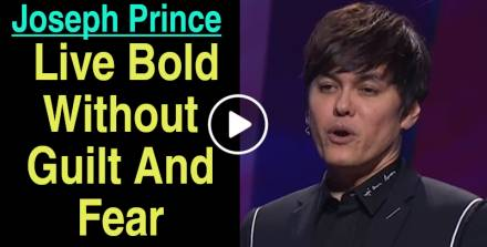 Joseph Prince - Live Bold Without Guilt And Fear - (8 Apr 2018)
