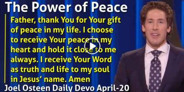 The Power of Peace - Joel Osteen Daily Devotion (April-20-2019)