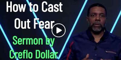How to Cast Out Fear - Creflo Dollar (March-29-2020)
