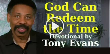 God Can Redeem the Time - Devotional by Tony Evans (January-31-2019)