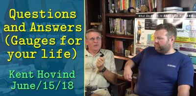 June/15/18 -Dr. Kent Hovind: Questions and Answers (Gauges for your life)
