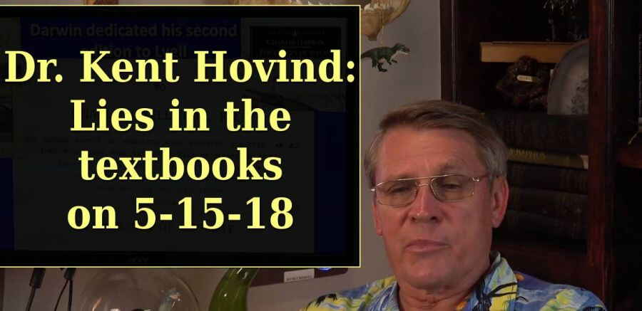 Dr. Kent Hovind: Lies in the textbooks on 5-15-18