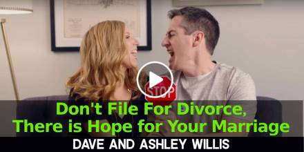 Don't File For Divorce, There is Hope for Your Marriage - Dave and Ashley Willis (January-15-2020)