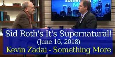 Sid Roth's It's Supernatural! (June 16, 2018) - Kevin Zadai - Something More