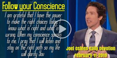 Follow your Conscience - Joel Osteen Daily Devotion (February-11-2019)