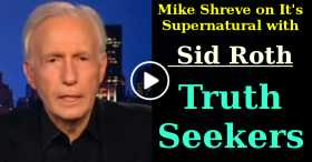Mike Shreve on It's Supernatural with Sid Roth - Truth Seekers (July-02-2020)