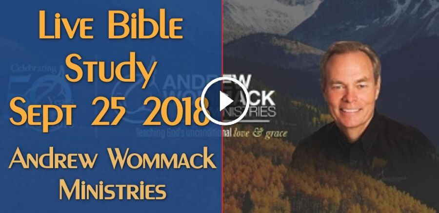 Andrew Wommack Live Bible Study - Sept 25 2018