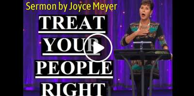 Joyce Meyer - Treat Your People Right (February-16-2019)