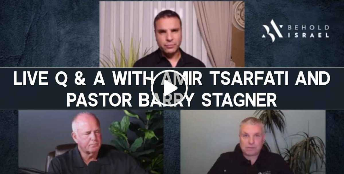 Live Q & A with Amir Tsarfati and Pastor Barry Stagner (October-14-2020)