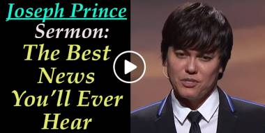 Joseph Prince - The Best News You'll Ever Hear (April-25-2019)