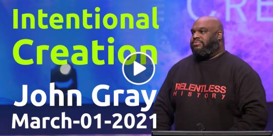 Intentional Creation - John Gray (March-01-2021)