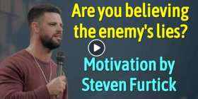 Are you believing the enemy's lies?  - Steven Furtick Motivation (November-22-2019)