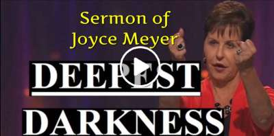 Joyce Meyer - Deepest Darkness (February-01-2019)