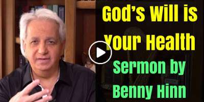God's Will is Your Health - Benny Hinn (August-20-2018)