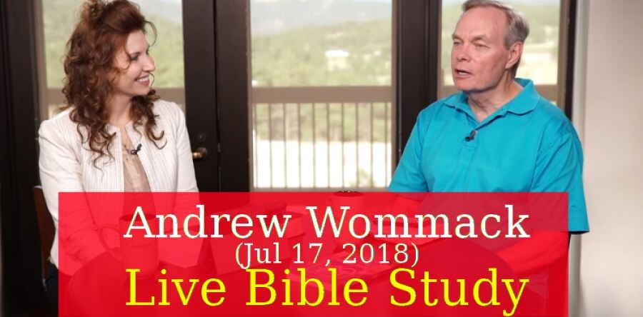 Andrew Wommack (Jul 17, 2018) - Live Bible Study