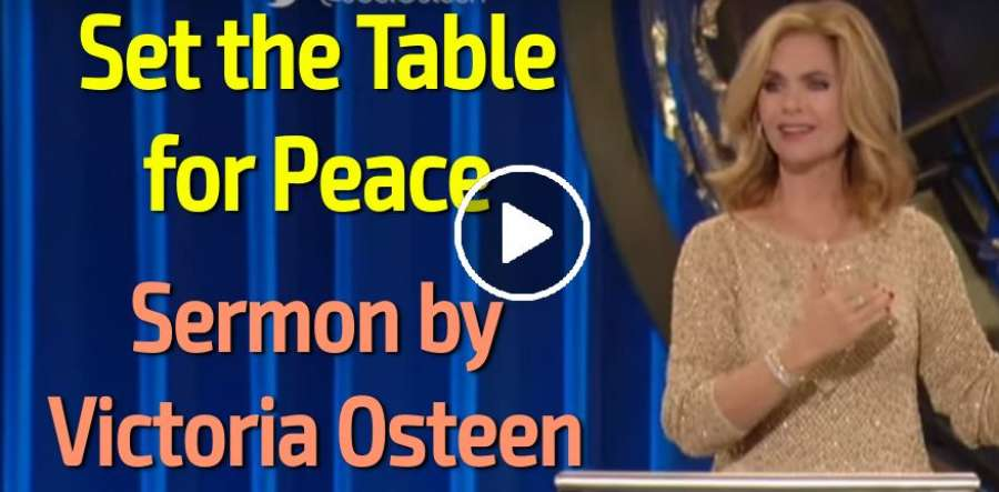 Victoria Osteen - Set the Table for Peace