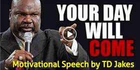 DON'T RUSH THE PROCESS - Powerful Motivational Speech ( TD Jakes & Les Brown)