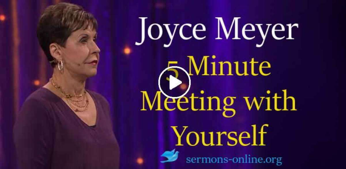 5 Minute Meeting with Yourself 1 Feb. 2018 -  Joyce Meyer