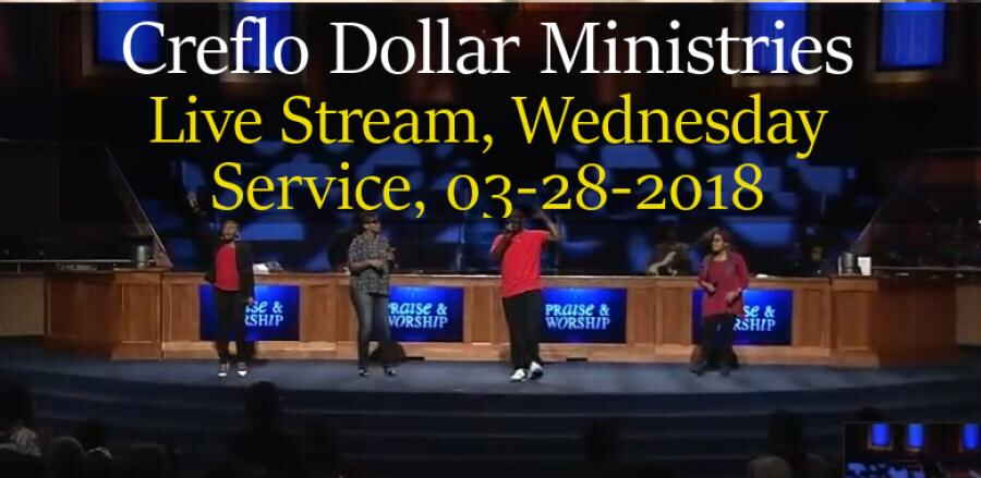 Creflo Dollar Ministries - Live Stream, Wednesday Service, March 28, 2018
