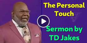 TD Jakes - The Personal Touch (April-25-2019)