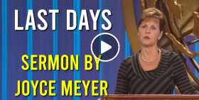 Joyce Meyer - Last Days (May-26-2019)